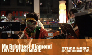 Live at Other Music: My Brightest Diamond (Episode 13)